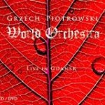 CD-cover Grzech Piotrowski World Orchestra - Live in Gdansk